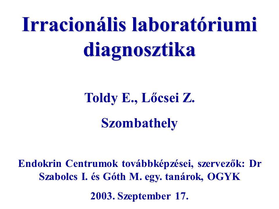 Irracionális laboratóriumi diagnosztika