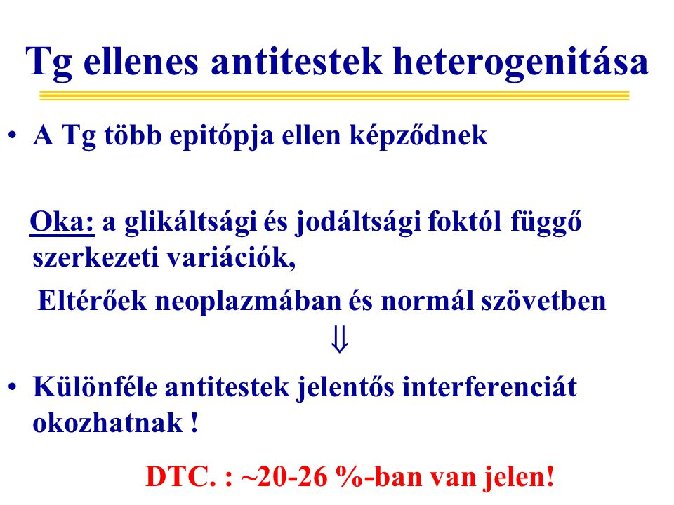 Tg ellenes antitestek heterogenitása