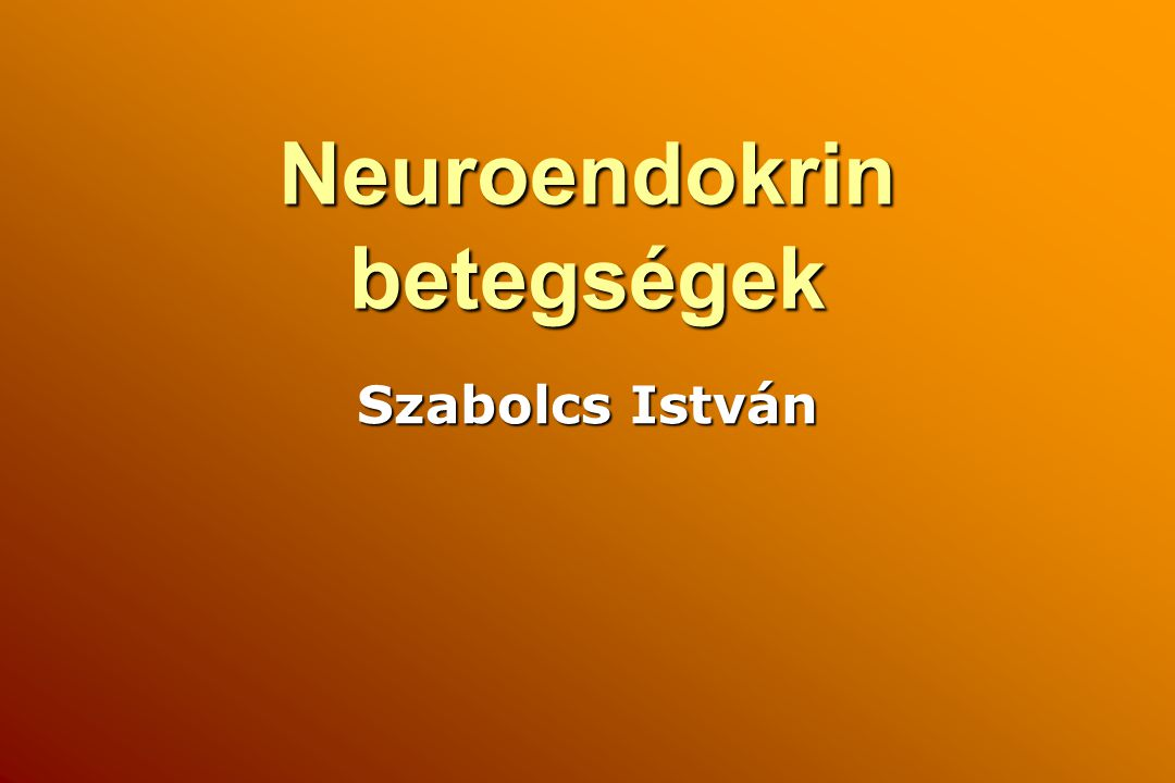 Neuroendokrin betegségek