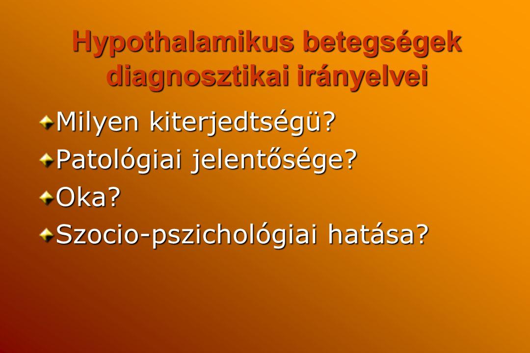 Hypothalamikus betegségek diagnosztikai irányelvei