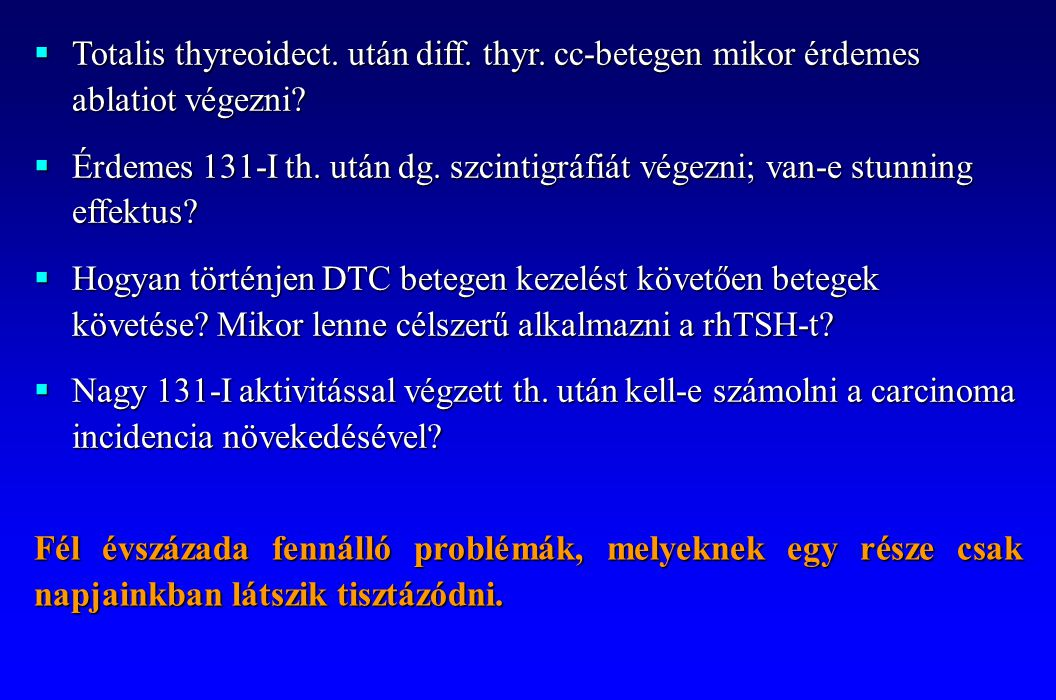 Totalis thyreoidect. után diff. thyr