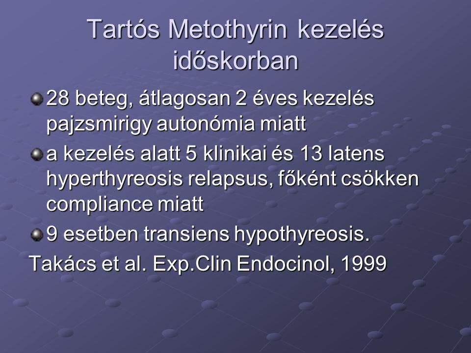 Tartós Metothyrin kezelés időskorban