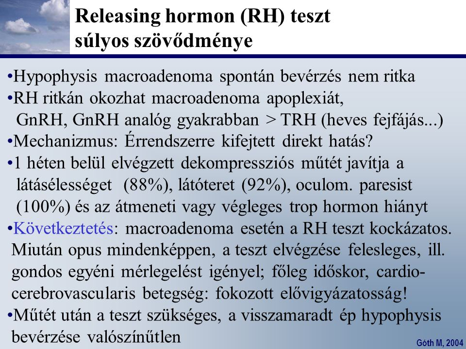 Releasing hormon (RH) teszt súlyos szövődménye