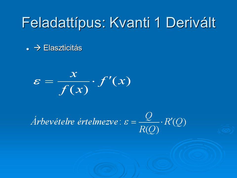 Feladattípus: Kvanti 1 Derivált