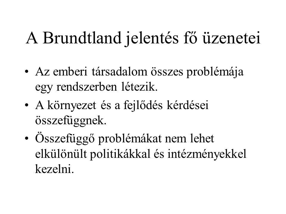 A Brundtland jelentés fő üzenetei