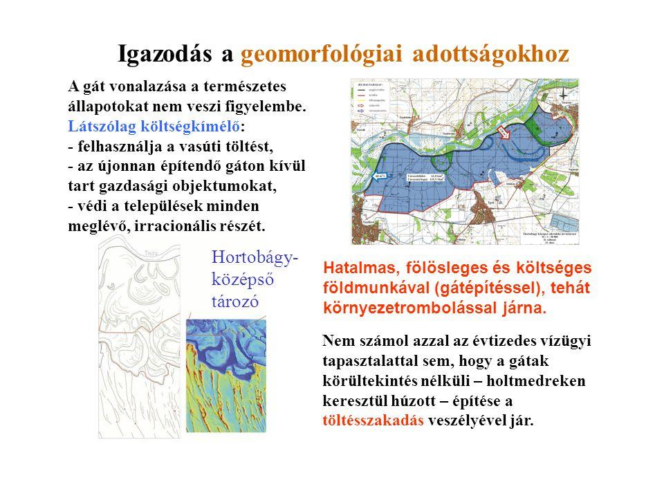 Igazodás a geomorfológiai adottságokhoz