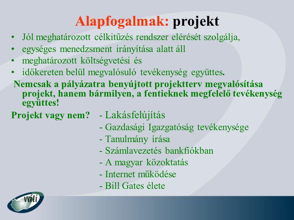 Alapfogalmak: projekt