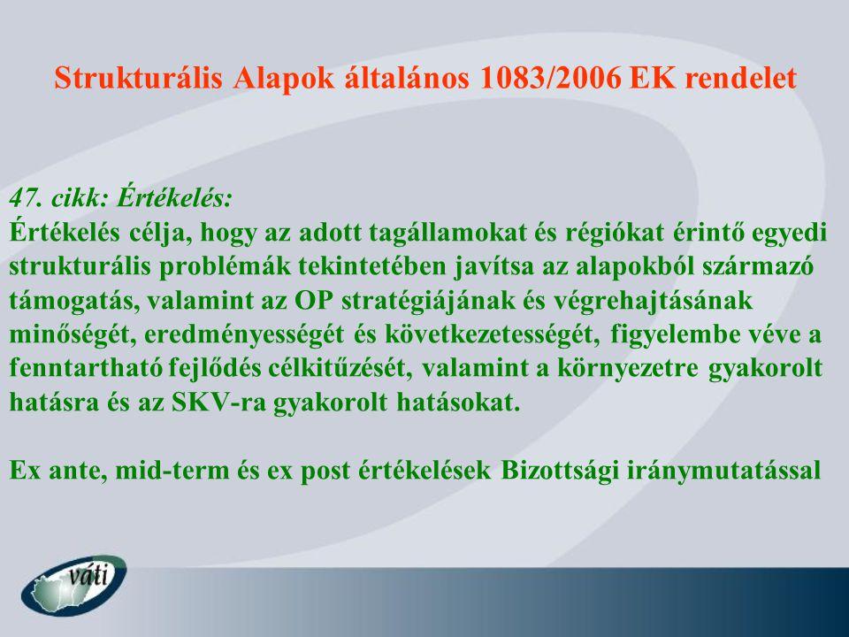 Strukturális Alapok általános 1083/2006 EK rendelet