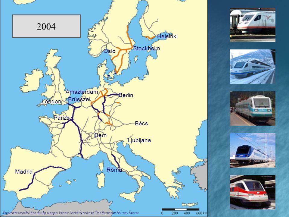 2004 Helsinki Stockholm Oslo Amszterdam Berlin Brüsszel London Párizs