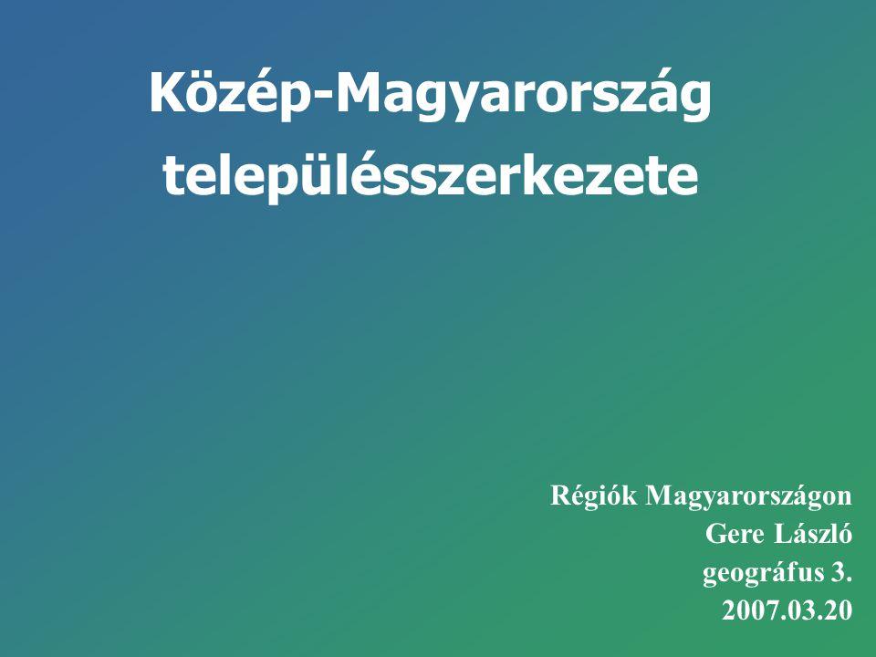 Közép-Magyarország településszerkezete