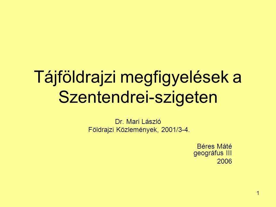 Tájföldrajzi megfigyelések a Szentendrei-szigeten