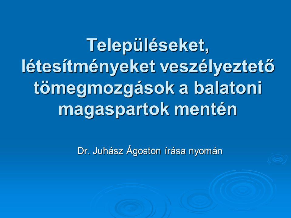 Dr. Juhász Ágoston írása nyomán