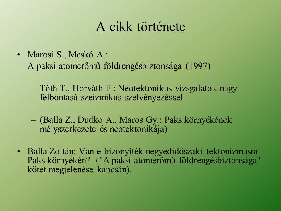 A cikk története Marosi S., Meskó A.: