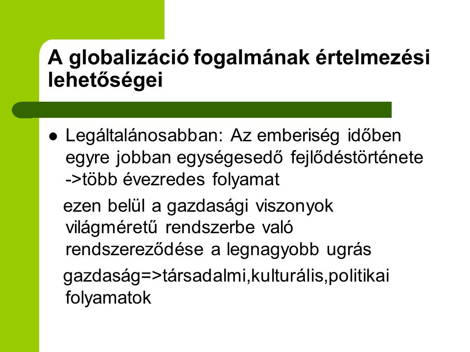 A globalizáció fogalmának értelmezési lehetőségei