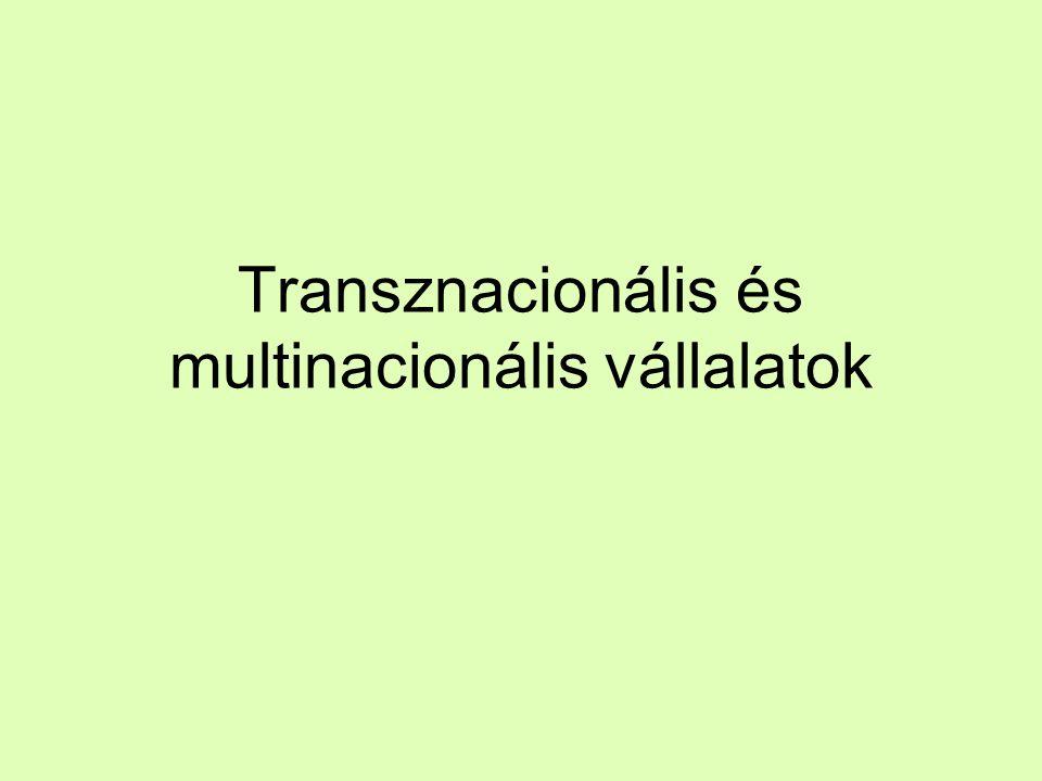 Transznacionális és multinacionális vállalatok