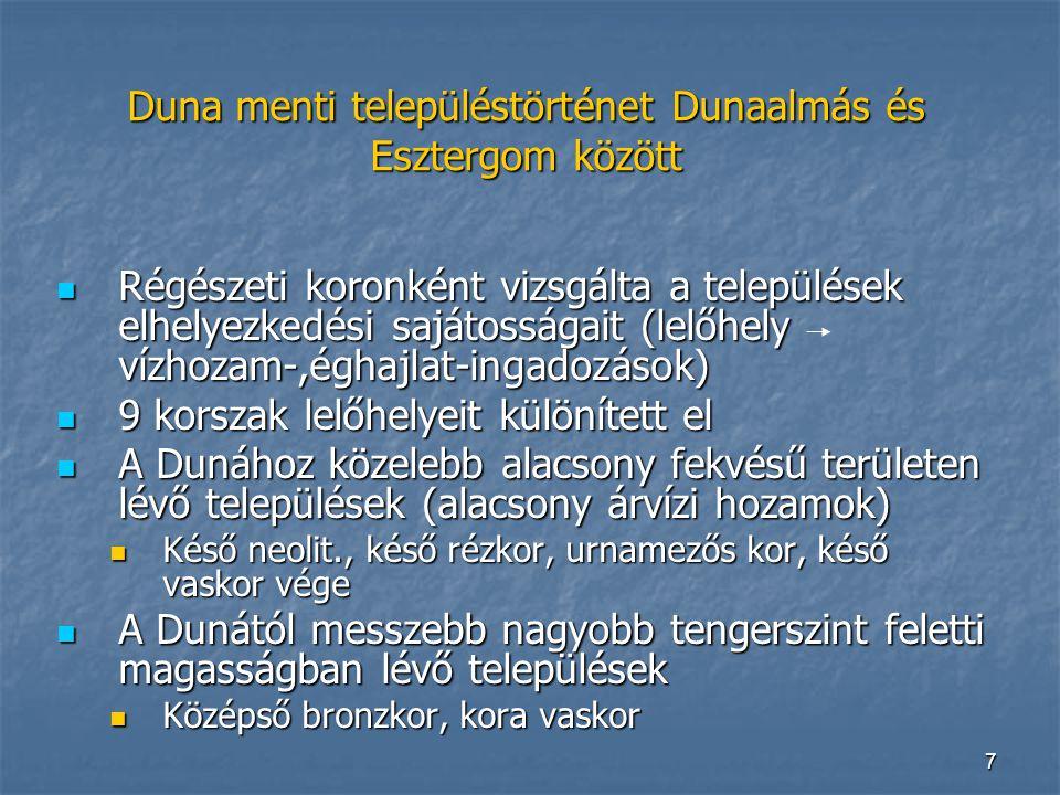 Duna menti településtörténet Dunaalmás és Esztergom között