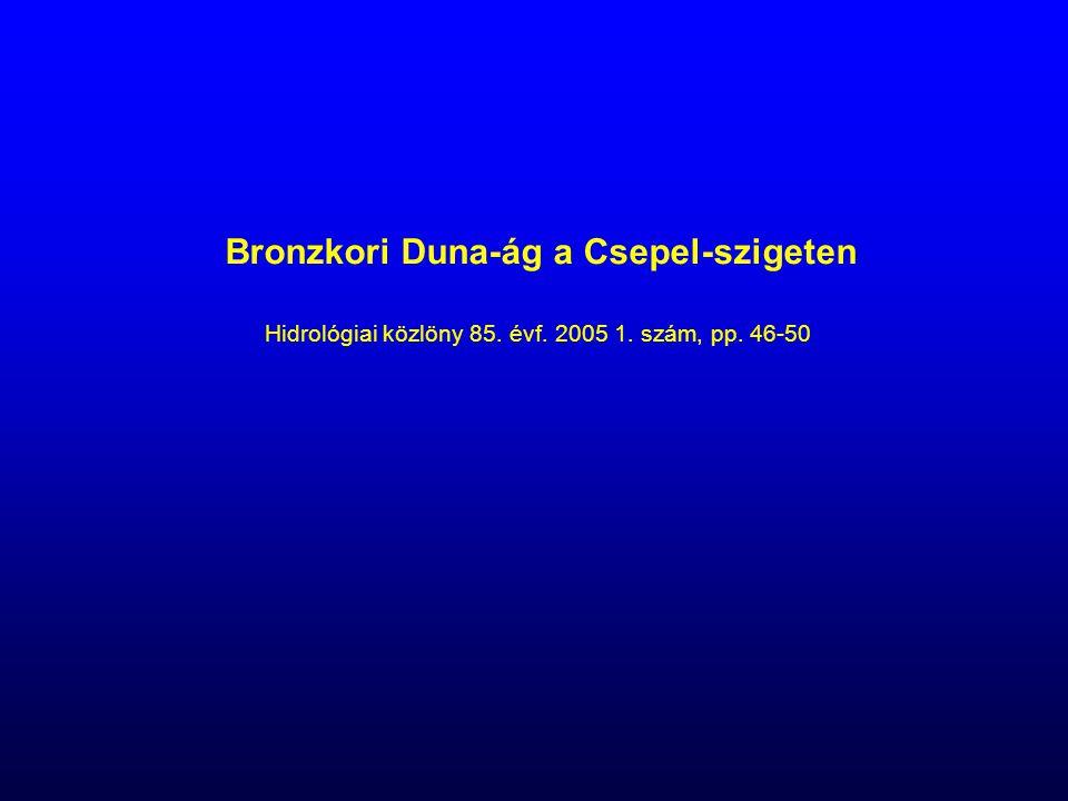 Bronzkori Duna-ág a Csepel-szigeten