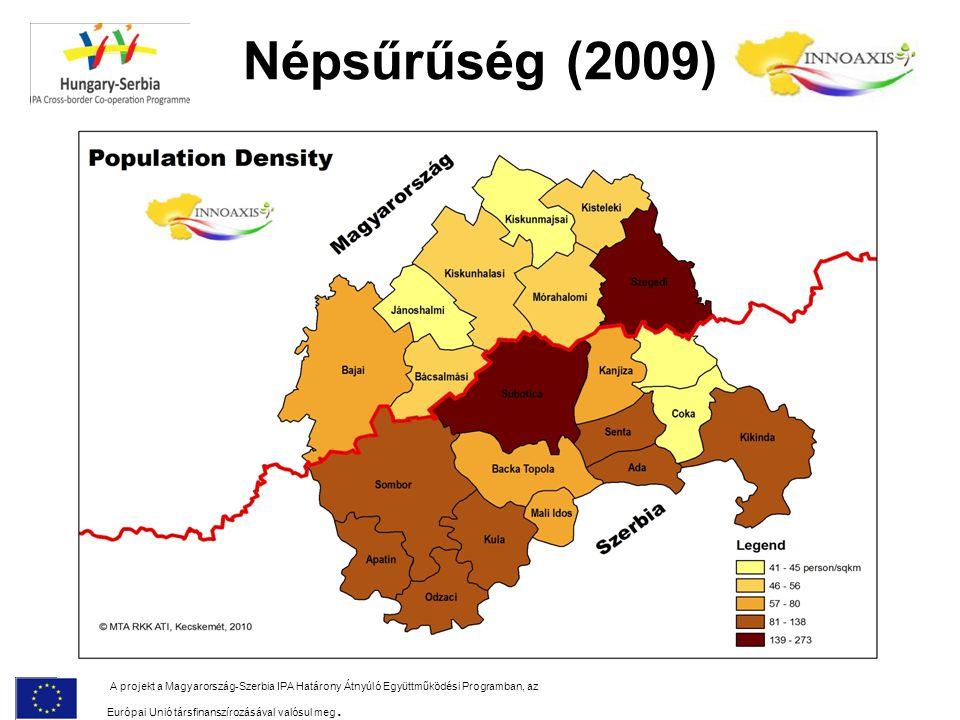 Népsűrűség (2009) A projekt a Magyarország-Szerbia IPA Határony Átnyúló Együttműködési Programban, az Európai Unió társfinanszírozásával valósul meg.