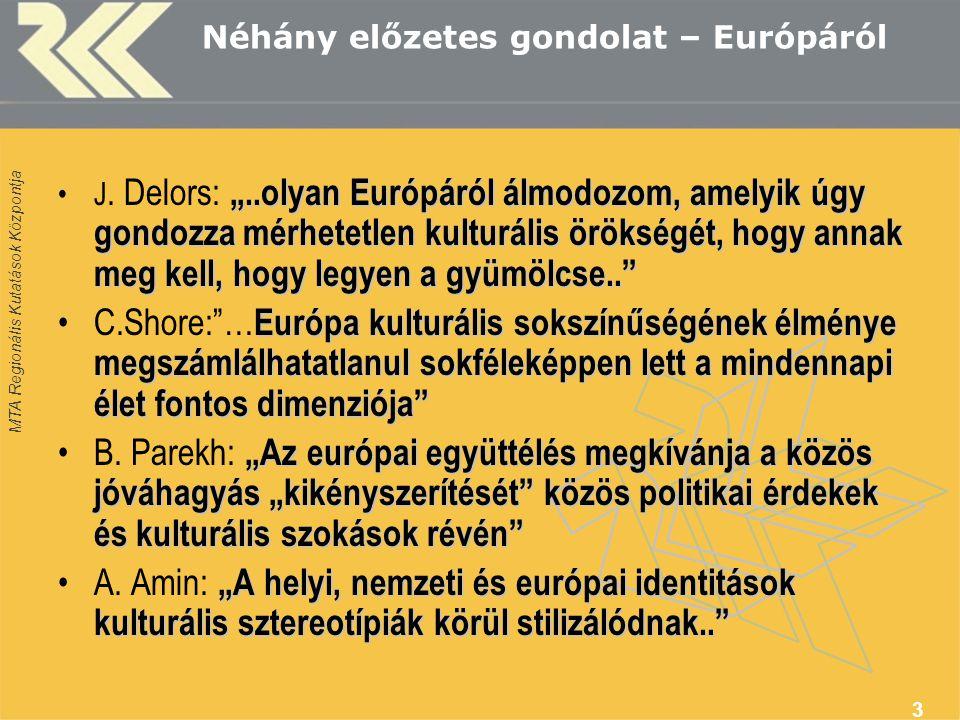 Néhány előzetes gondolat – Európáról