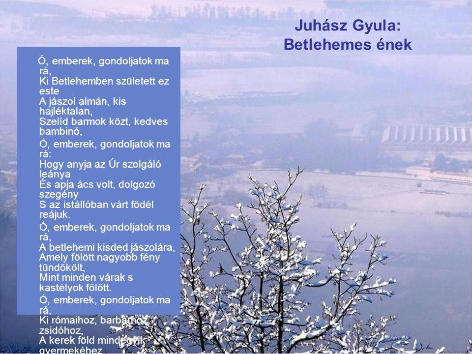 Juhász Gyula: Betlehemes ének