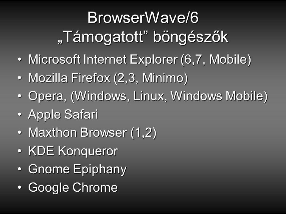 """BrowserWave/6 """"Támogatott böngészők"""