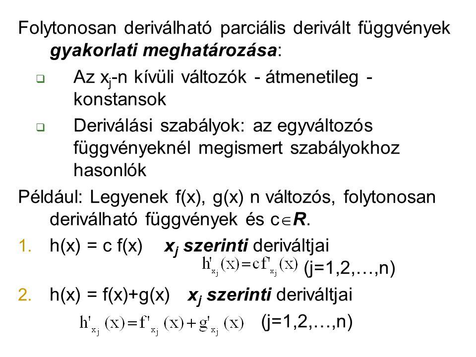 Folytonosan deriválható parciális derivált függvények gyakorlati meghatározása: