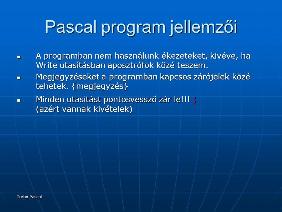 Pascal program jellemzői
