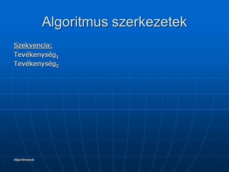 Algoritmus szerkezetek