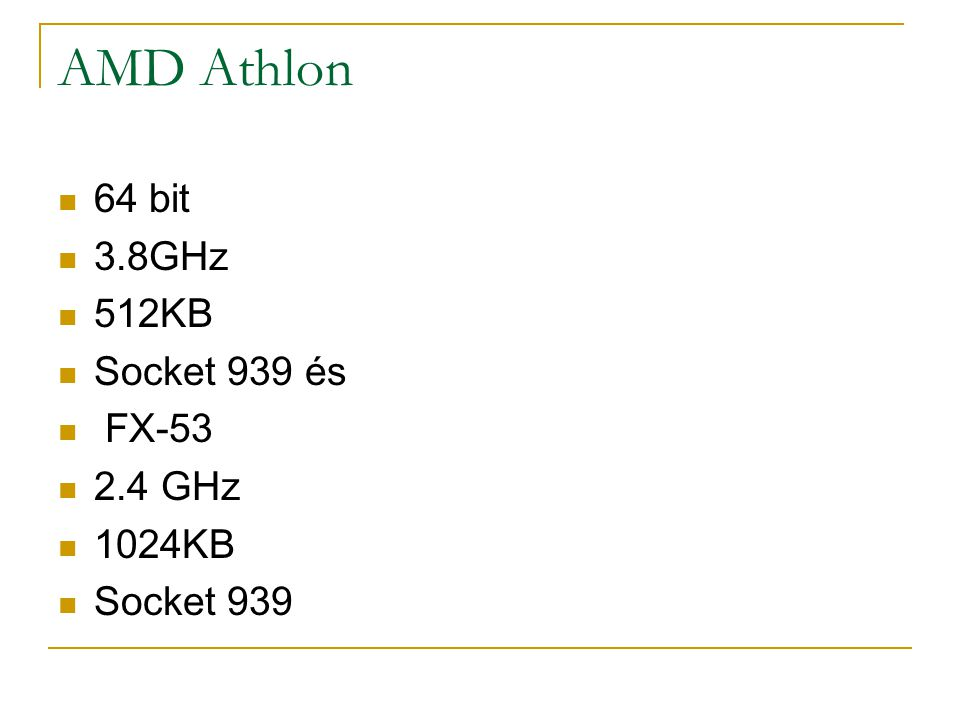 AMD Athlon 64 bit 3.8GHz 512KB Socket 939 és FX-53 2.4 GHz 1024KB