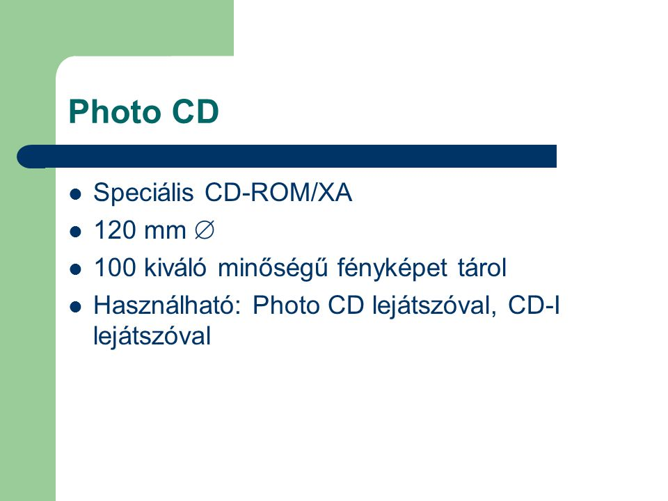 Photo CD Speciális CD-ROM/XA 120 mm 