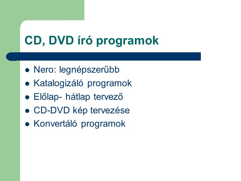 CD, DVD író programok Nero: legnépszerűbb Katalogizáló programok
