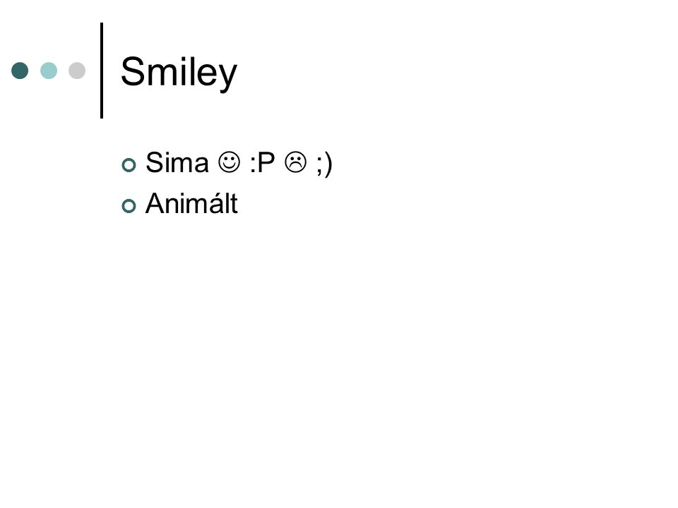 Smiley Sima  :P  ;) Animált