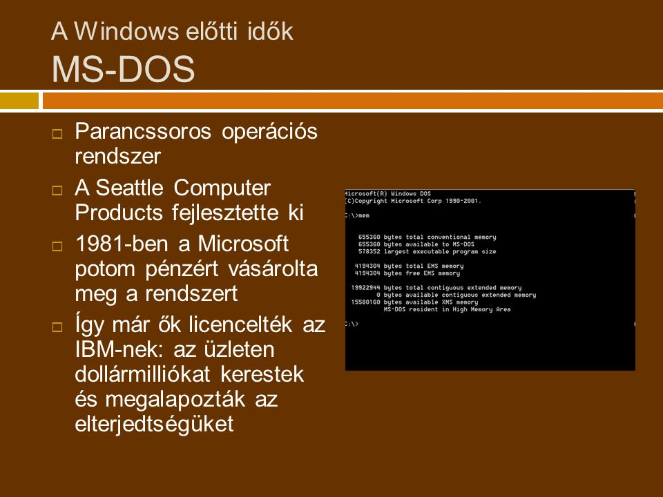 A Windows előtti idők MS-DOS