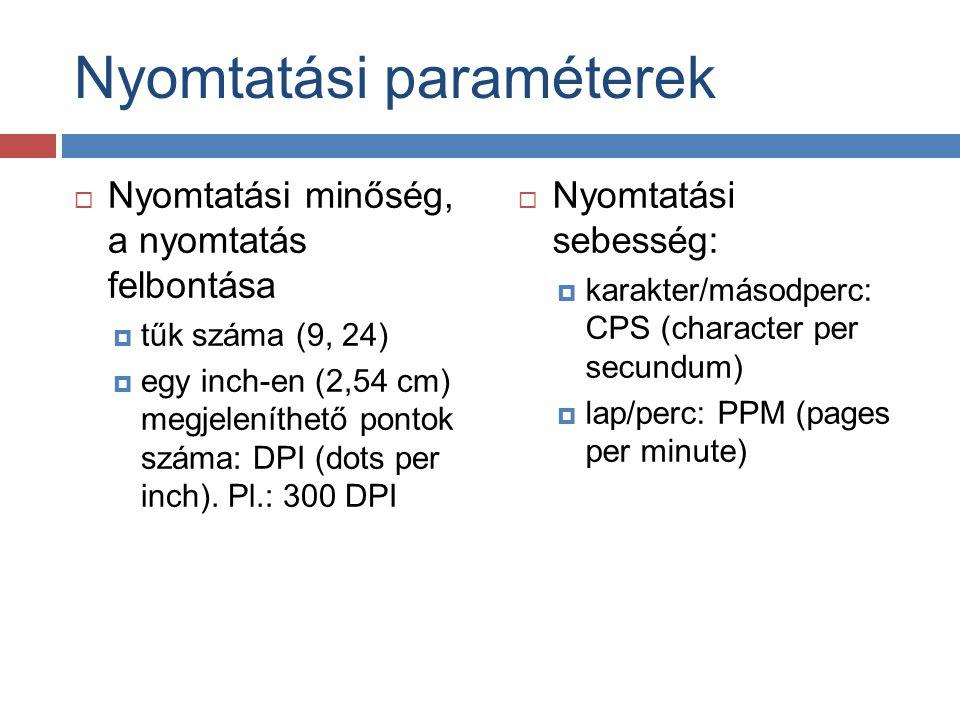 Nyomtatási paraméterek