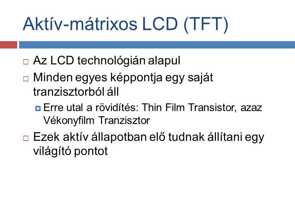 Aktív-mátrixos LCD (TFT)