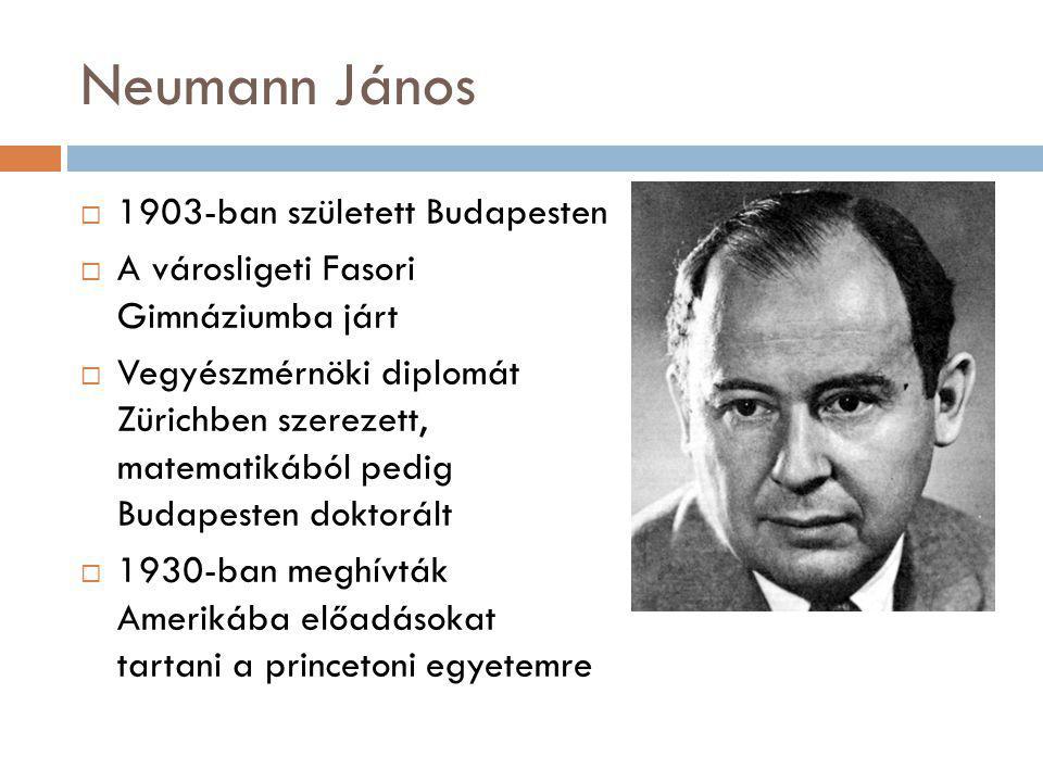 Neumann János 1903-ban született Budapesten