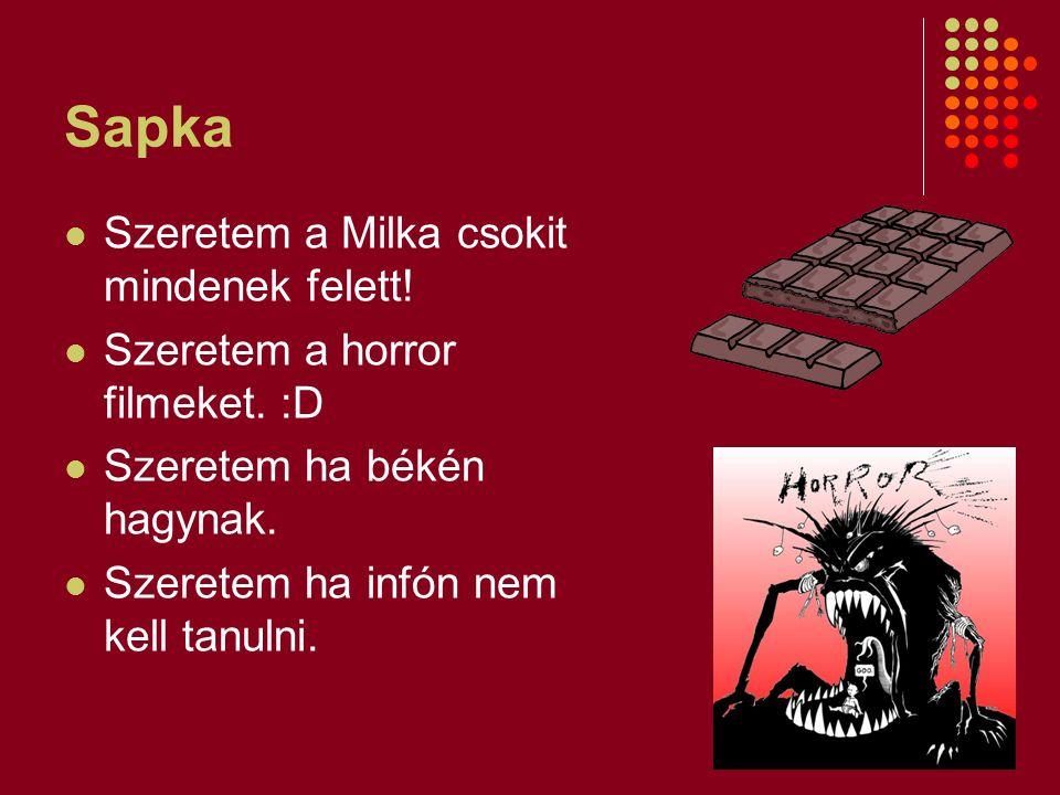 Sapka Szeretem a Milka csokit mindenek felett!