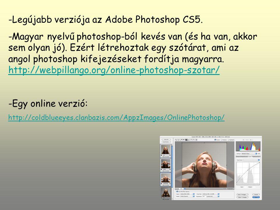 Legújabb verziója az Adobe Photoshop CS5.