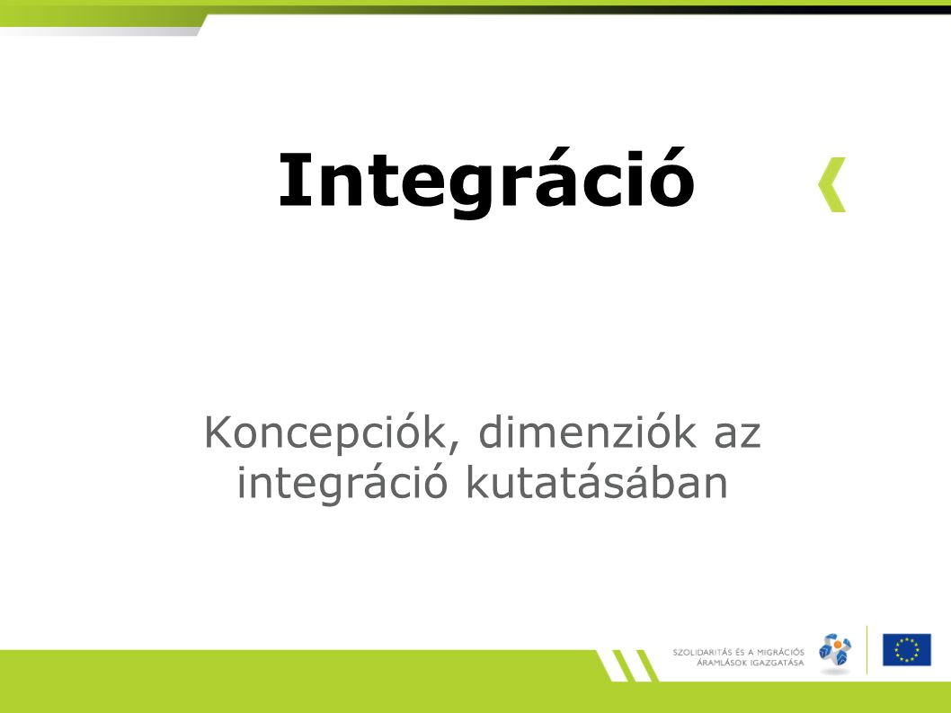 Koncepciók, dimenziók az integráció kutatásában