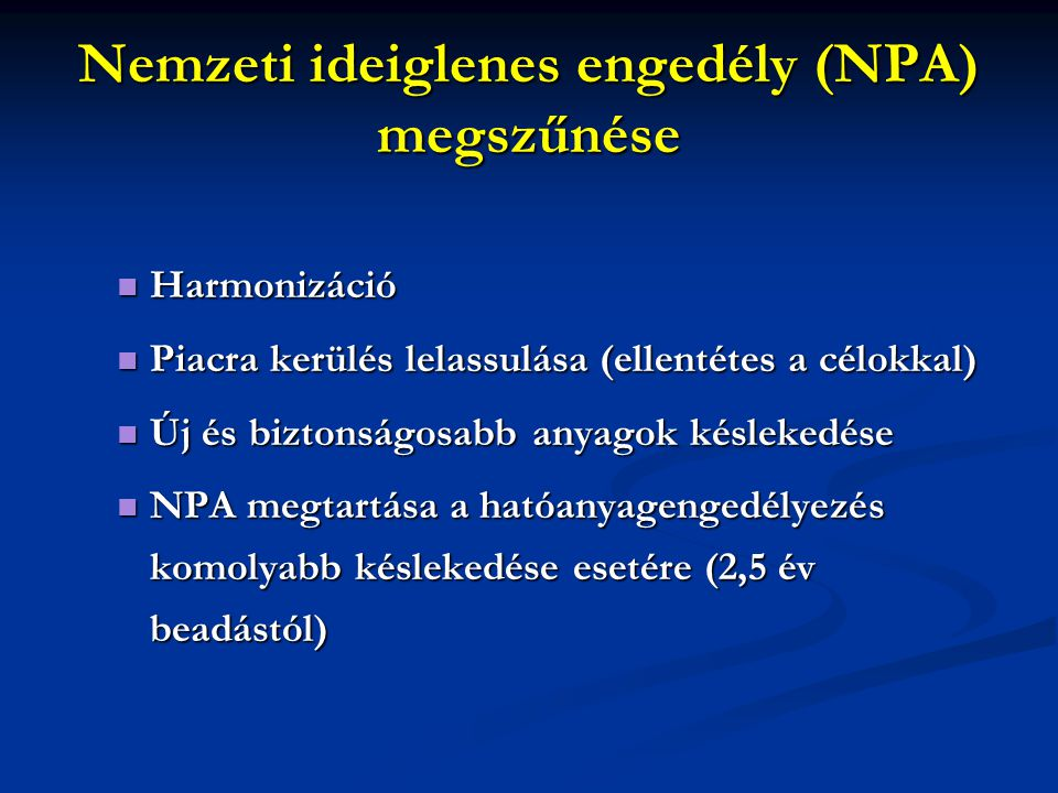 Nemzeti ideiglenes engedély (NPA) megszűnése