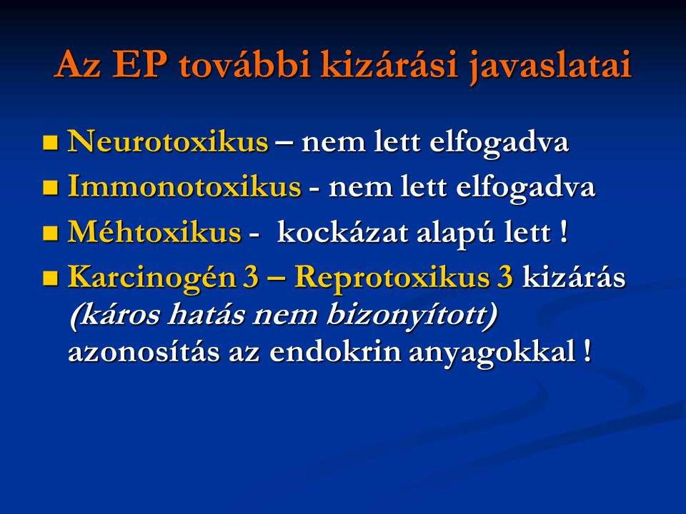 Az EP további kizárási javaslatai
