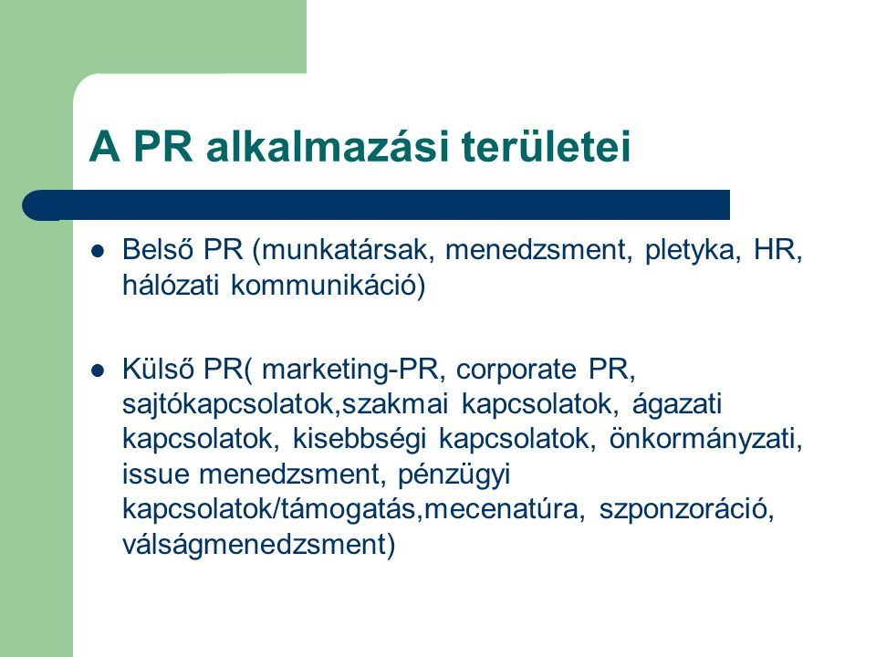 A PR alkalmazási területei