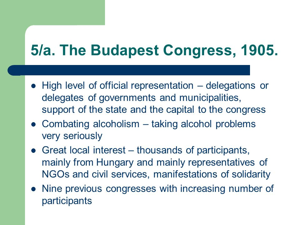 5/a. The Budapest Congress, 1905.