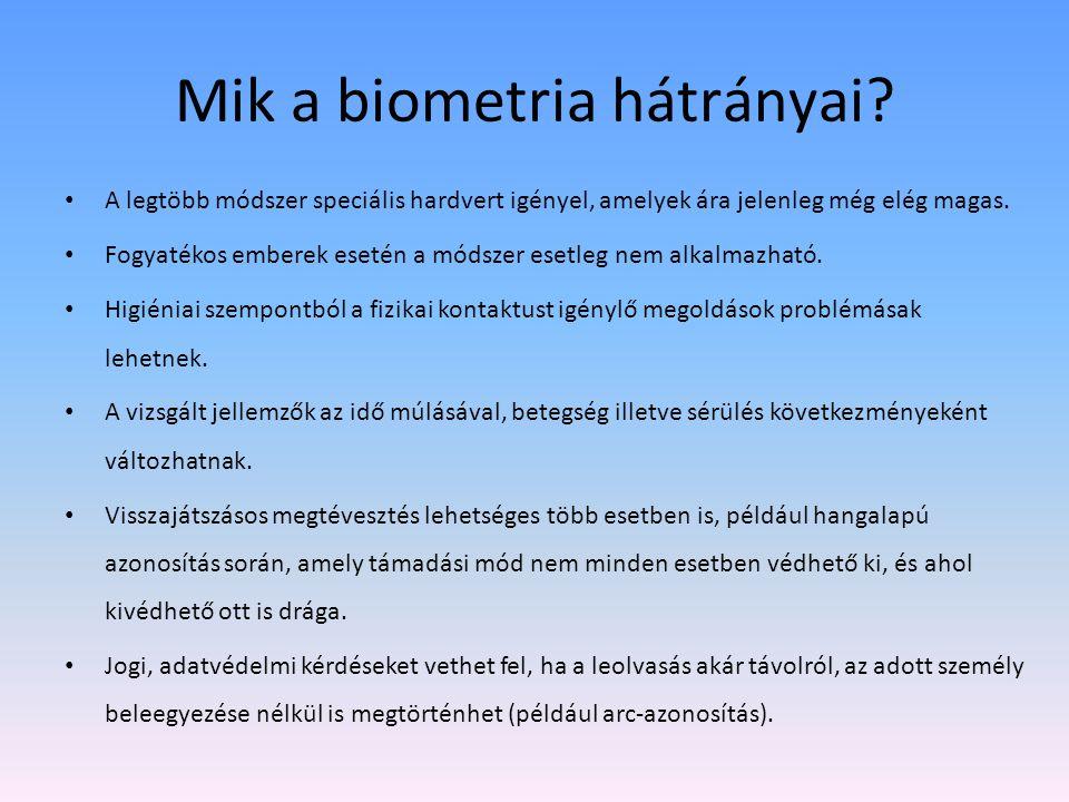 Mik a biometria hátrányai