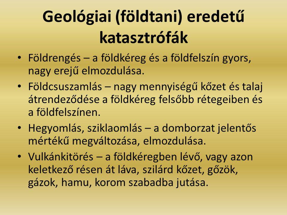 Geológiai (földtani) eredetű katasztrófák