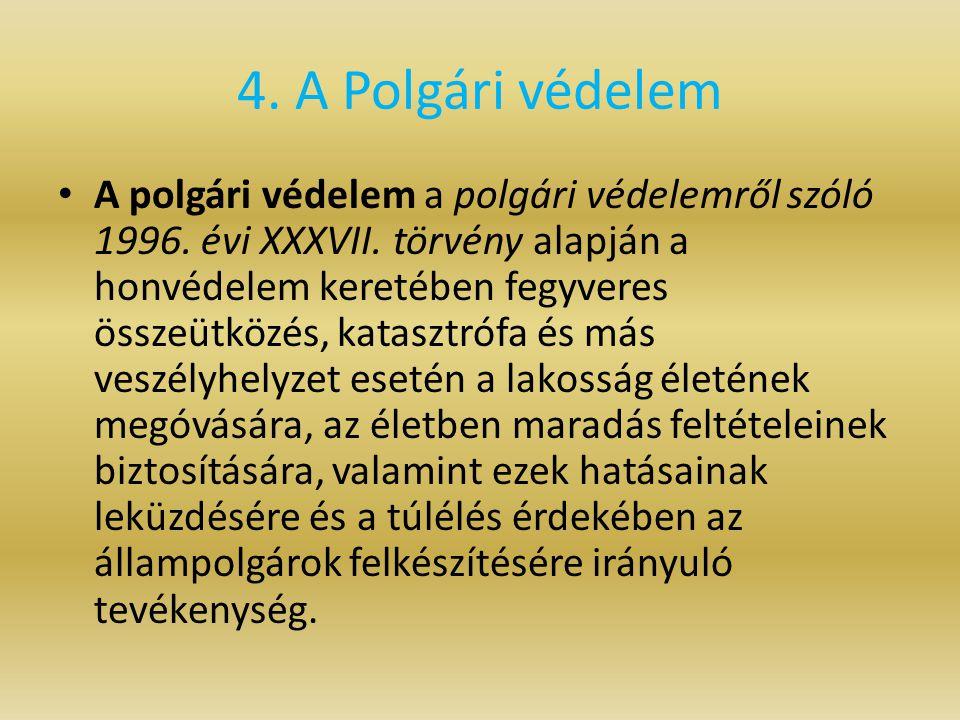 4. A Polgári védelem