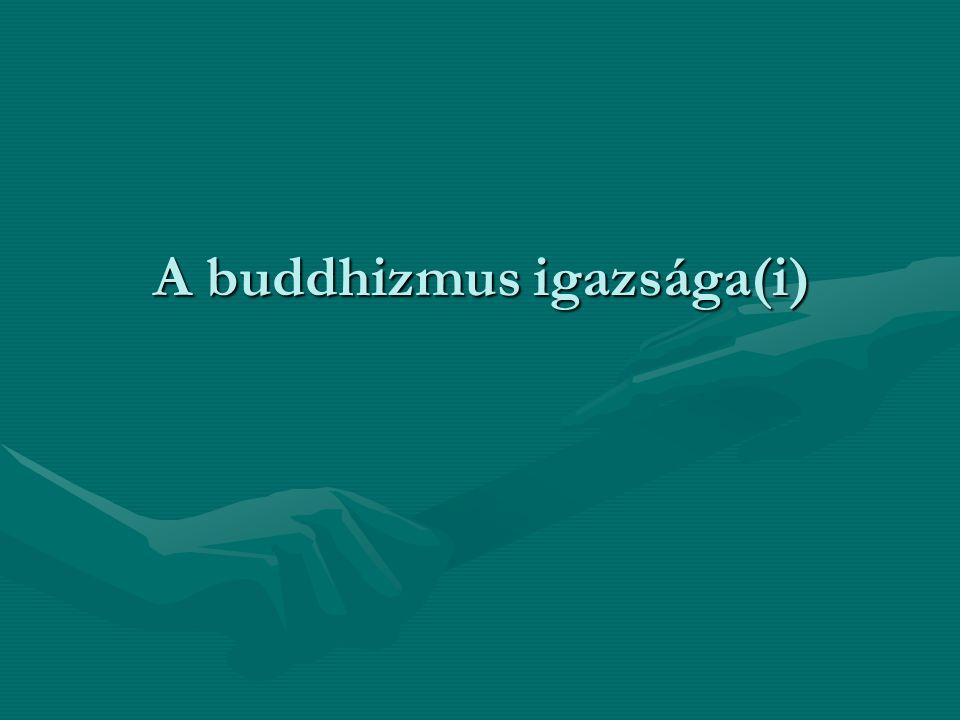 A buddhizmus igazsága(i)