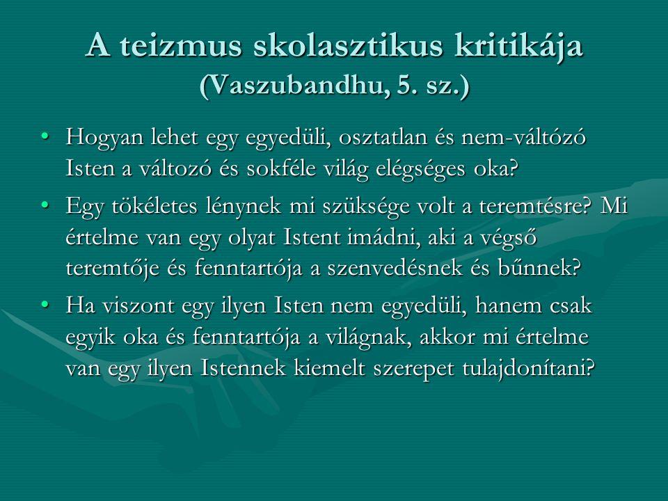 A teizmus skolasztikus kritikája (Vaszubandhu, 5. sz.)