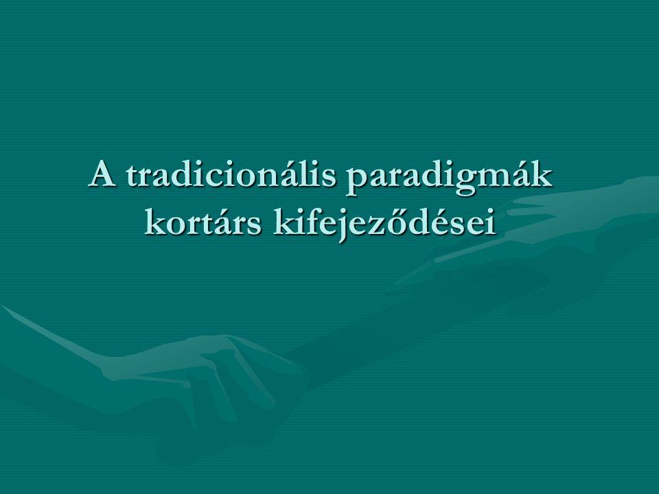 A tradicionális paradigmák kortárs kifejeződései