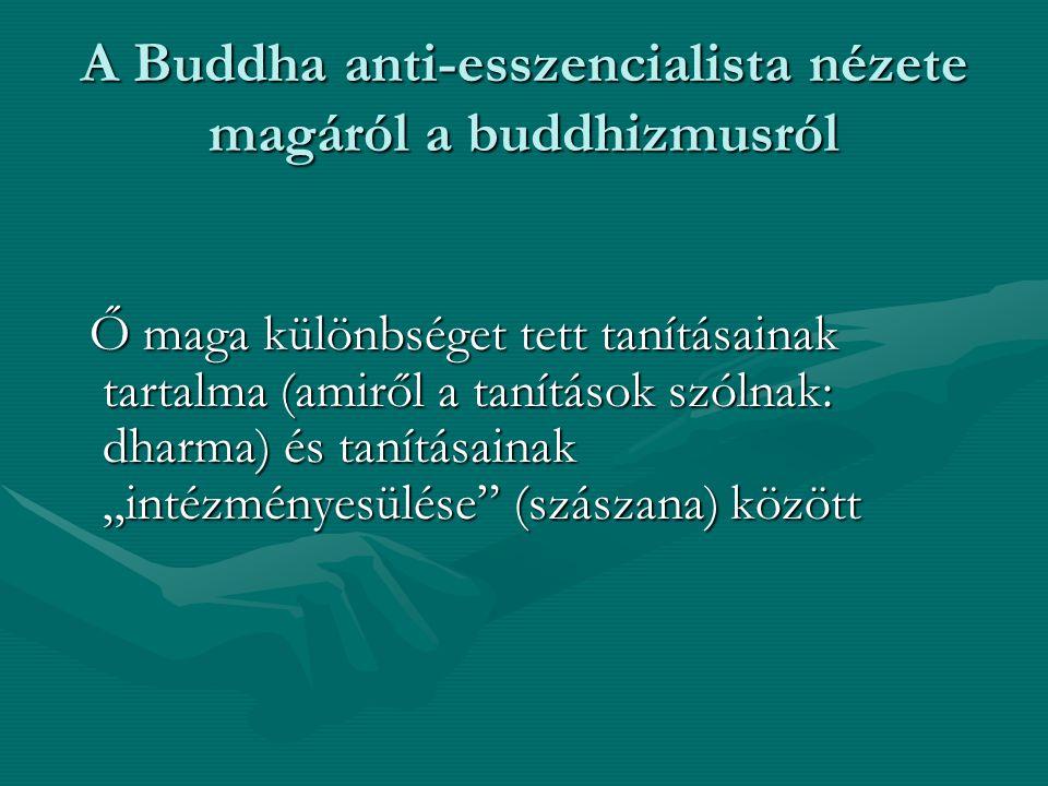 A Buddha anti-esszencialista nézete magáról a buddhizmusról